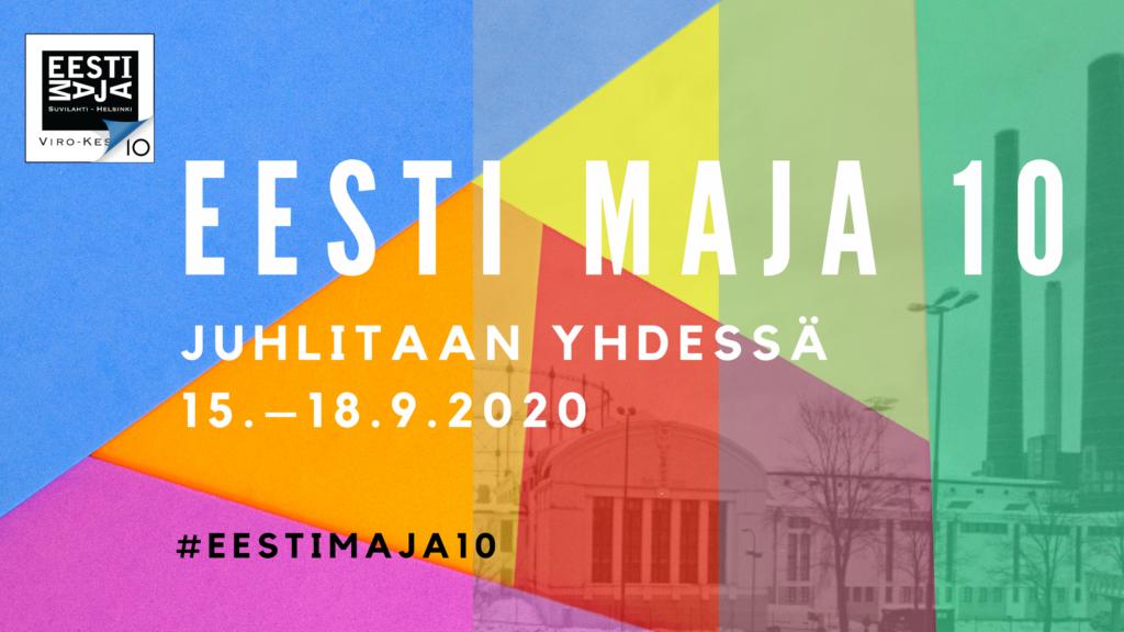 Eesti Maja täyttää syksyllä 10 vuotta!